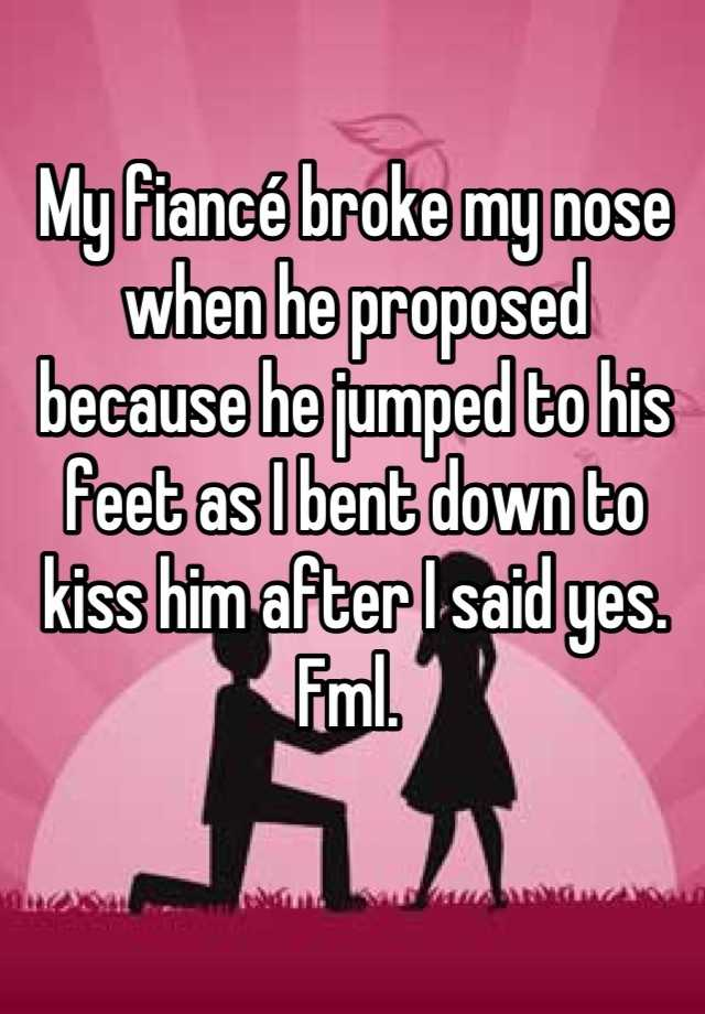 Broken Nose Proposal